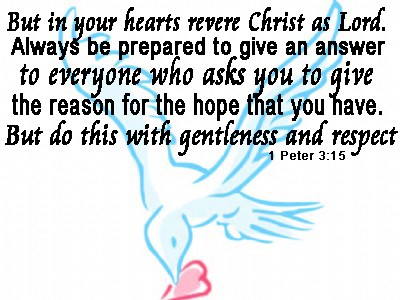 But-in-your-hearts-revere-Christ-as-Lord-Always-be-prepared-to-give-an-answer-to-everyone-who-asks-you-to-give-the-reason-for-the-hope-that-you-have.jpg